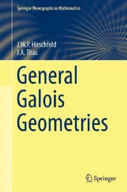 General Galois Geometries (Hardcover)