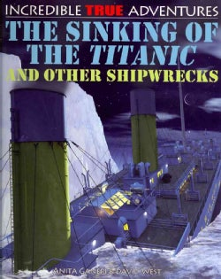 The Sinking of the Titanic and Other Shipwrecks (Paperback)