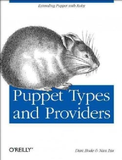 Puppet Types and Providers (Paperback)