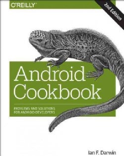 Android Cookbook: Problems and Solutions for Android Developers (Paperback)