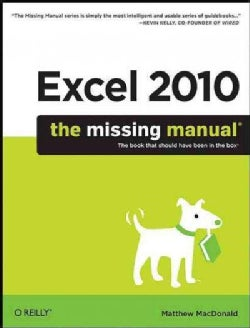 Excel 2010: The Missing Manual (Paperback)