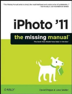 iPhoto '11: The Missing Manual (Paperback)