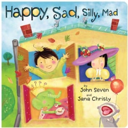 Happy, Sad, Silly, Mad (Board book)