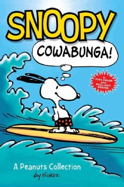 Snoopy Cowabunga! (Paperback)
