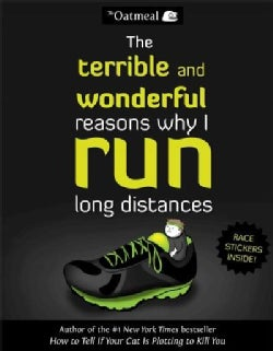 The Terrible and Wonderful Reasons Why I Run Long Distances (Paperback)