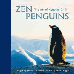 Zen Penguins: The Art of Keeping Chill (Hardcover)
