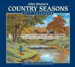 John Sloane's Country Seasons 2017 Calendar (Calendar)