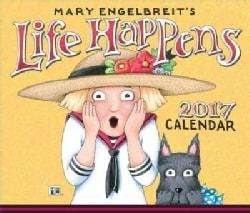 Mary Engelbreit 2017 Calendar: Life Happens (Calendar)