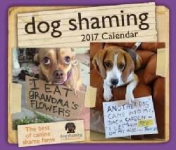 Dog Shaming 2017 Calendar (Calendar)
