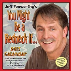 Jeff Foxworthy's You Might Be a Redneck If... 2017 Calendar (Calendar)