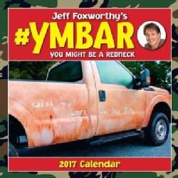 Jeff Foxworthy's #ymbar 2017 Calendar (Calendar)