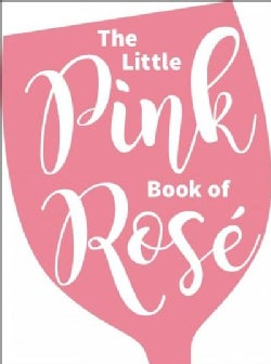 The Little Pink Book of Rose (Hardcover)
