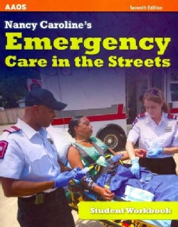 Nancy Caroline's Emergency Care in the Streets (Paperback)