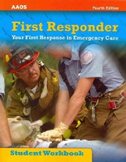 First Responder: Your First Response in Emergency Care (Paperback)