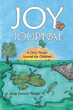 Joy Journal: A Daily Prayer Journal for Children (Paperback)