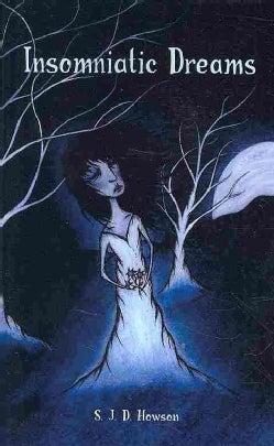 Insomniatic Dreams (Paperback)