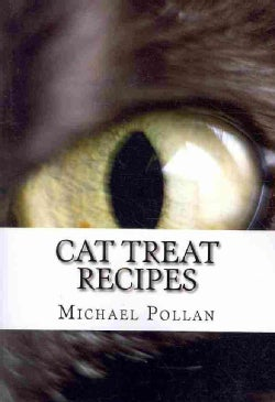 Cat Treat Recipes (Paperback)