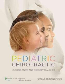 Pediatric Chiropractic: North American Edition (Hardcover)