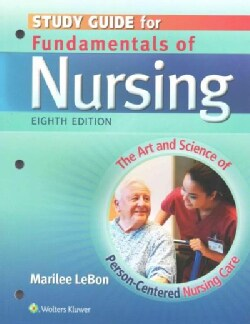 Fundamentals of Nursing: The Art and Science of Person-Centered Nursing Care (Paperback)