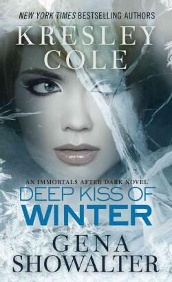 Deep Kiss of Winter (Paperback)