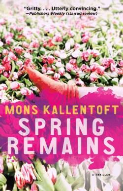 Spring Remains (Paperback)