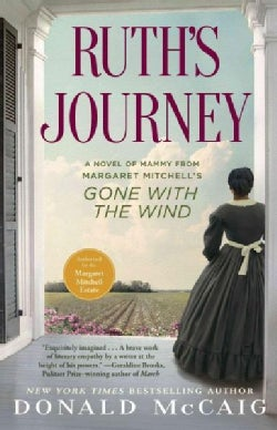 Ruth's Journey: A Novel of Mammy from Margaret Mitchell's Gone With the Wind (Paperback)