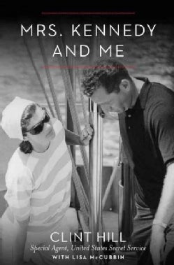 Mrs. Kennedy and Me: An Intimate Memoir (Hardcover)