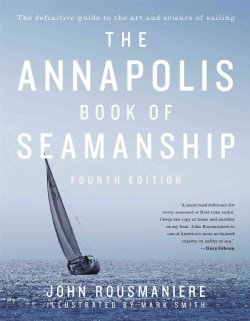 The Annapolis Book of Seamanship (Hardcover)