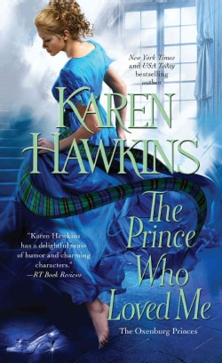 The Prince Who Loved Me (Paperback)