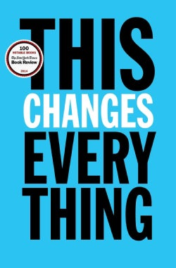 This Changes Everything: Capitalism vs. the Climate (Hardcover)