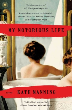 My Notorious Life (Paperback)