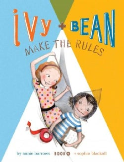 Ivy + Bean Make the Rules (Hardcover)
