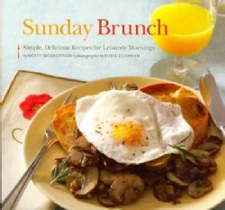 Sunday Brunch: Simple, Delicious Recipes for Leisurely Mornings (Paperback)