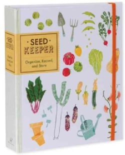 Seed Keeper: Organize, Record, and Store (Notebook / blank book)