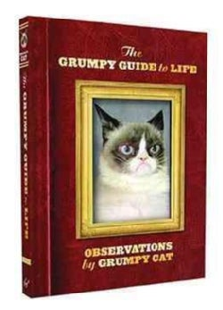 The Grumpy Guide to Life: Observations from Grumpy Cat (Hardcover)