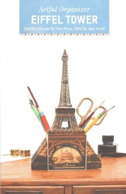 Artful Organizer - Eiffel Tower: Stylish Storage for Your Pens, Pencils, and More! (Other book format)