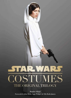 Star Wars Costumes: The Original Trilogy (Hardcover)