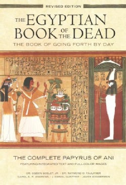 The Egyptian Book of the Dead: The Book of Going Forth by Day (Paperback)