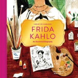 Frida Kahlo: An Illustrated Biography (Hardcover)