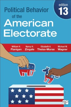 Political Behavior of the American Electorate (Paperback)