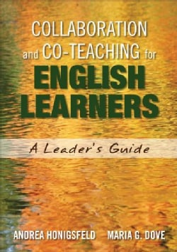Collaboration and Co-Teaching for English Learners: A Leader's Guide (Paperback)