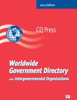 Worldwide Government Directory with Intergovernmental Organizations 2013: Nations - Intergovernmental Organizations (Paperback)