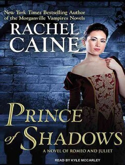 Prince of Shadows: A Novel of Romeo and Juliet (CD-Audio)