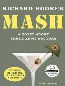 MASH: A Novel About Three Army Doctors (CD-Audio)