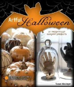 Artful Halloween: 31 Frightfully Elegant Projects (Paperback)