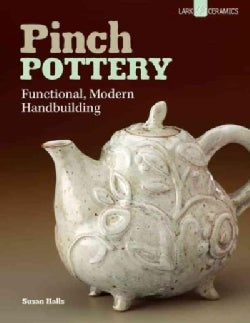 Pinch Pottery: Functional, Modern Handbuilding (Paperback)