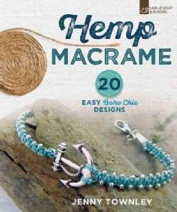 Hemp Macrame: 20 Easy Boho Chic Designs (Paperback)