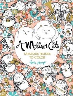 A Million Cats: Fabulous Felines to Color (Paperback)