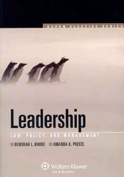 Leadership: Law, Policy and Management (Paperback)