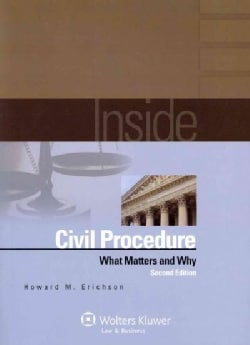 Inside Civil Procedure: What Matters and Why (Paperback)